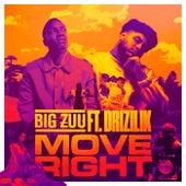 Move Right by Big Zuu