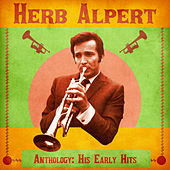 Anthology: His Early Hits (Remastered) de Herb Alpert