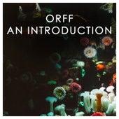 Orff: An Introduction de Carl Orff