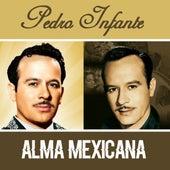 Alma Mexicana by Pedro Infante