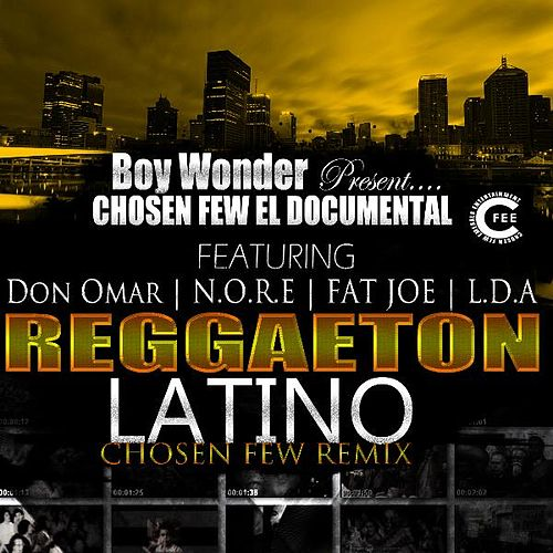 Reggaeton Latino (feat. Nore, Fat Joe & Lda) - Single by Don Omar