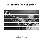 Ultimate Star Collection de Miles Davis