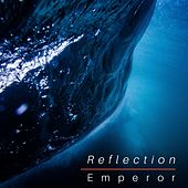 Reflection de Emperor