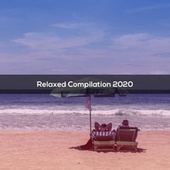 RELAXED COMPILATION 2020 di Various Artists