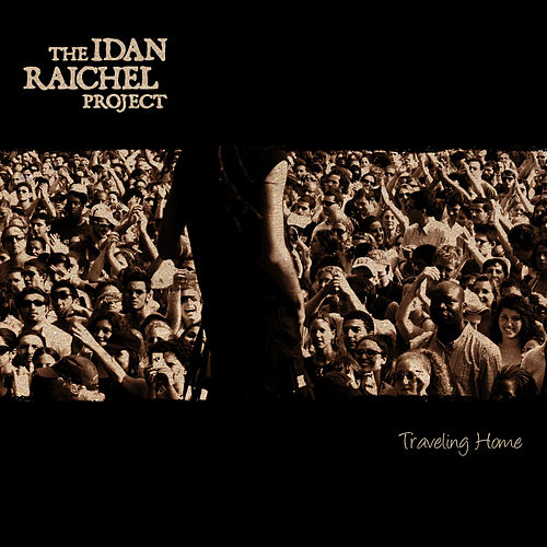 Traveling Home (Deluxe Edition) by Idan Raichel Project