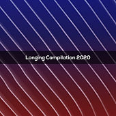 LONGING COMPILATION 2020 de Various Artists
