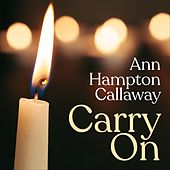 Carry On by Ann Hampton Callaway