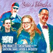 Nights in White Satin (feat. Santa Ono, Daniel Laverde & Jim Questa) de The One Man Electrical Band