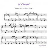 Muzio Clementi: Sonatina No. 4 in F Major, Op. 36 by Antonio Rotunda