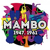 Mambo 1947-1961 de Various Artists