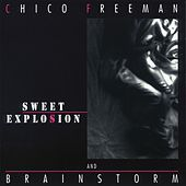 Sweet Explosion by Chico Freeman