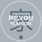 Maison de Re.You
