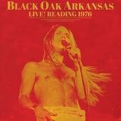 Live! Reading 1976 by Black Oak Arkansas