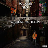As Above so Below by Pockets & Tex