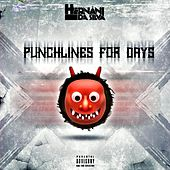 Punchlines for Days by Hernani