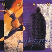 Purple Passage de Uman