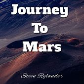 Journey to Mars by Steen Rylander