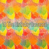13 The Birthday Bonanza by Happy Birthday