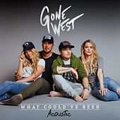 What Could've Been (Acoustic) by Gone West