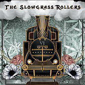 V1 by The Slowgrass Rollers