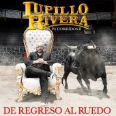 De Regreso al Ruedo de Lupillo Rivera