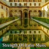 Strength of Latin Music de Instrumental