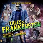 Tales of Frankenstein (Original Motion Picture Soundtrack) de William T. Stromberg