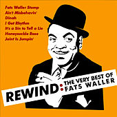 Rewind: The Very Best of Fats Waller by Fats Waller