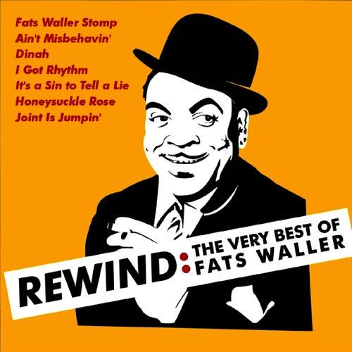 Rewind: The Very Best of Fats Waller von Fats Waller