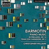 Barmotin: Piano Music de Christopher Williams