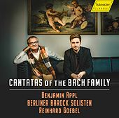 Cantatas of the Bach Family von Benjamin Appl