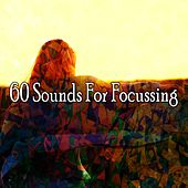 60 Sounds for Focussing by Yoga Tribe