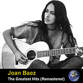 The Greatest Hits (Remastered) von Joan Baez