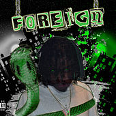 Foreign by Young Bobout