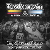 En vivo en Obras von Tr3sdeCoraZón