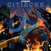 CitiRokk Anthem by CitiBoyRio