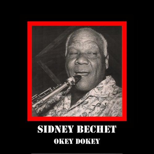 Okey Dokey by Sidney Bechet