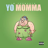 Yo Momma by IQ