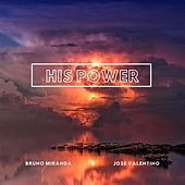 His Power de Bruno Miranda
