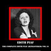 The Complete Edith Piaf (Remastered) Vol 10 de Edith Piaf