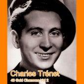 40 Gold Chansons Vol 2 von Charles Trenet