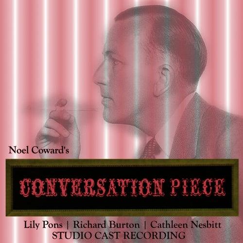 Conversation Piece (Studio Cast Recording) by Noel Coward