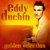 Golden Selection (Remastered) von Eddy Duchin