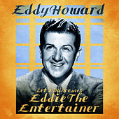 Let's Dance with Eddie the Entertainer (Remastered) de Eddy Howard