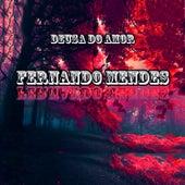 Deusa do Amor de Fernando Mendes