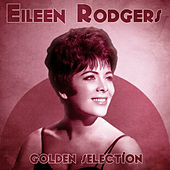 Golden Selection (Remastered) von Eileen Rodgers