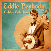 Golden Selection (Remastered) by Eddie Peabody