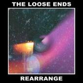 Rearrange by Loose Ends