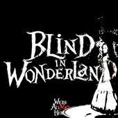 Blind in Wonderland de Blindnba