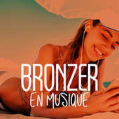 Bronzer en musique de Various Artists